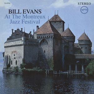 Evans, Bill - At The Montreux Jazz Festival [New, 180g Vinyl] ― The Vicious Squirrel