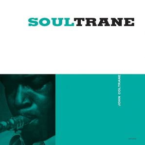 Coltrane, John - Soultrane [New, 180 gm. Vinyl]  ― The Vicious Squirrel