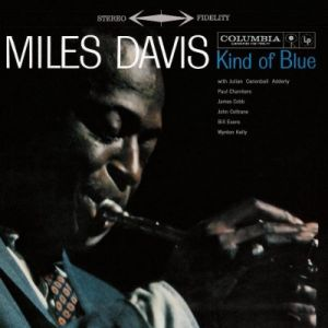 Davis, Miles - Kind Of Blue [New, 180g Vinyl] ― The Vicious Squirrel